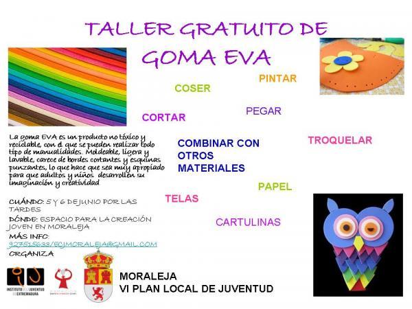 7f0c49c8998 TALLER GRATUITO DE GOMA EVA