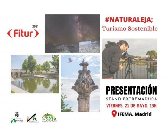 MORALEJA EN FITUR 2021 BAJO EL TÍTULO #NATURALEJA; TURISMO SOSTENIBLE