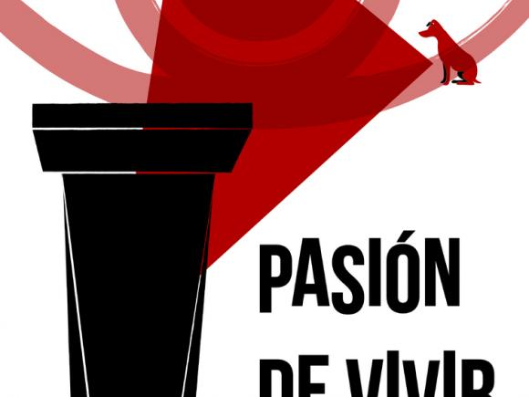 """REPRESENTACIÓN TEATRAL ADULTOS """"PASIÓN DE VIVIR"""""""