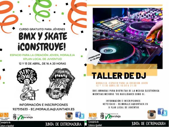 TALLER BMX Y SKATE ¡CONSTRUYE! Y  TALLER DE DJ