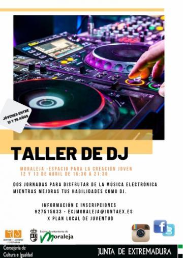 TALLER DE DJ PERTENECIENTE AL X PLAN LOCAL DE JUVENTUD DE MORALEJA