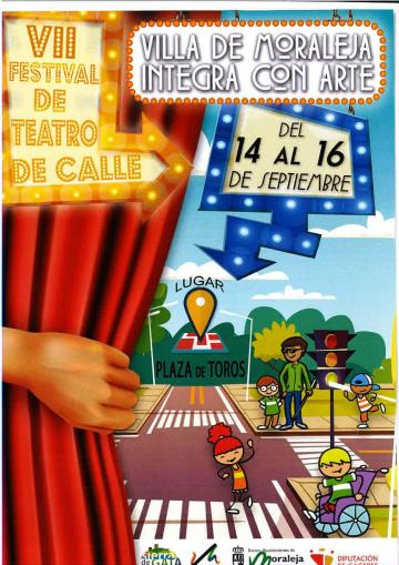 VII FESTIVAL DE TEATRO DE CALLE VILLA DE MORALEJA INTEGRA CON ARTE